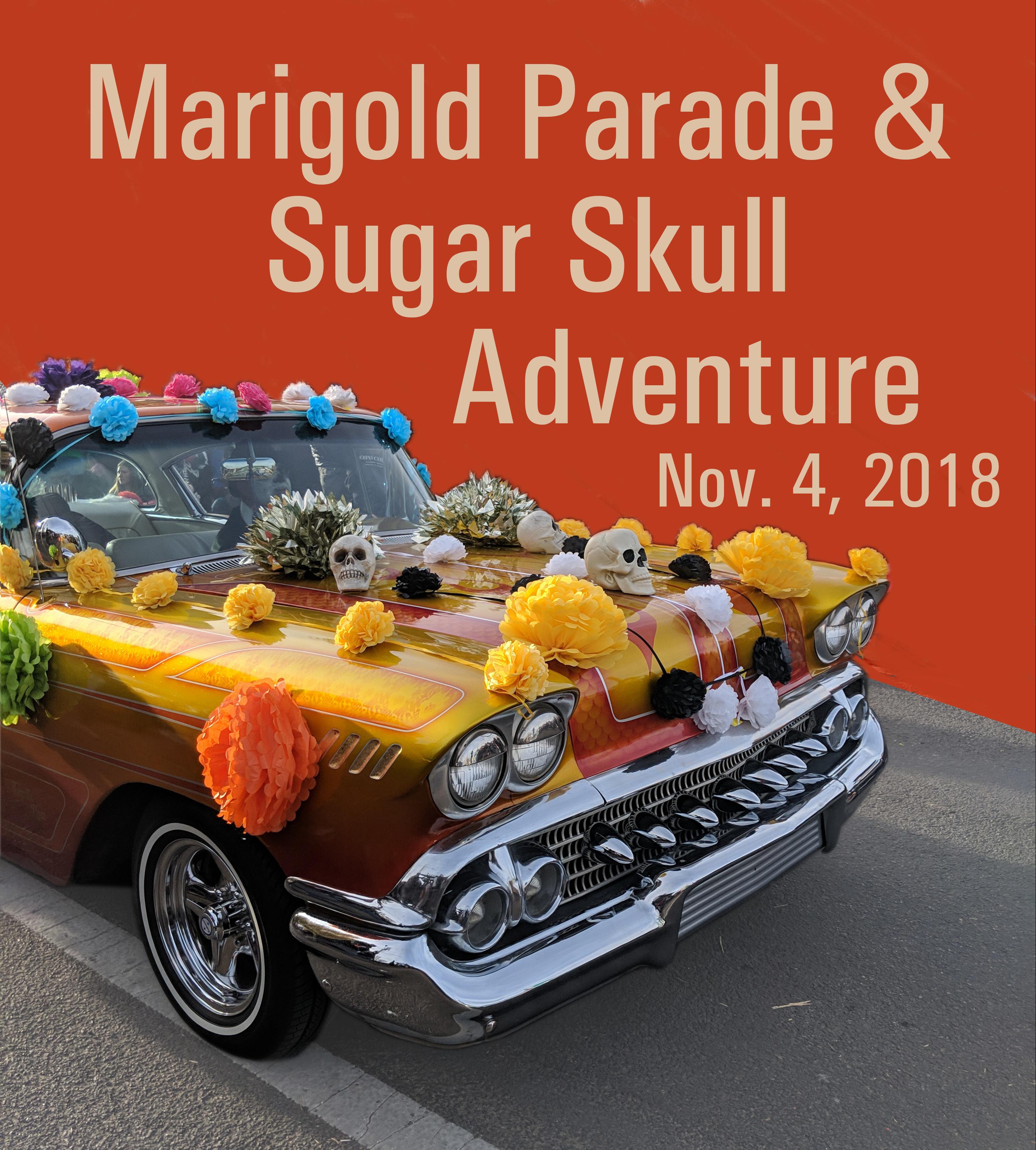 Marigold Parade & Sugar Skull Adventure